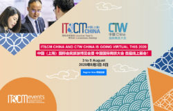 IT&CM China and CTW China Virtual 2020 – Last Chance To Register